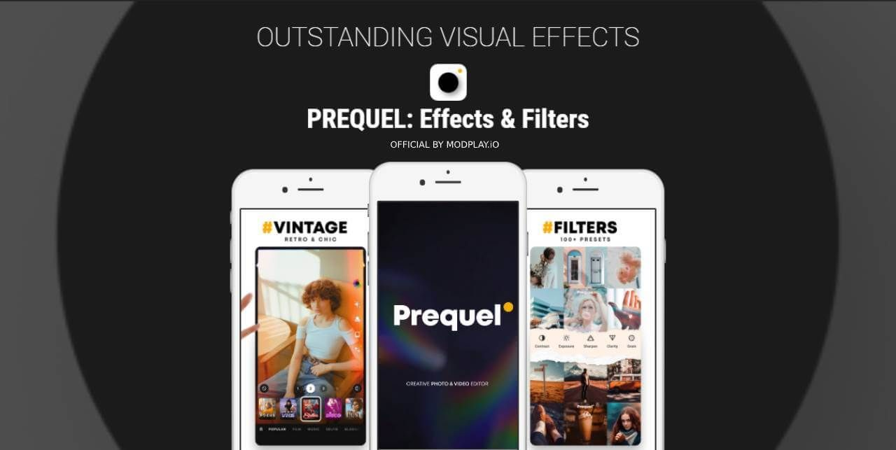 Prequel Mod Apk Full Unlocked Download For Android Photo And Video Editor Behind The Screen App