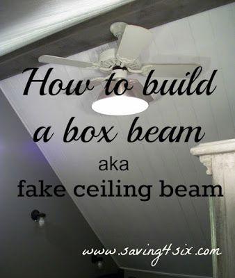 How To Make a Fake Ceiling Beam | Saving 4 Six