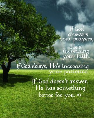 If God Answers Your Prayers Hes Increasing Your Faith If God