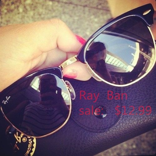 22ba3b80de RayBan sunglasses. They are really cheap and nice. Just click here ...