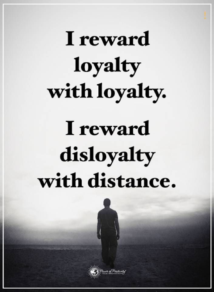 Distance Quotes Classy Quotes I Reward Loyalty With Loyalty I Reward Disloyalty With