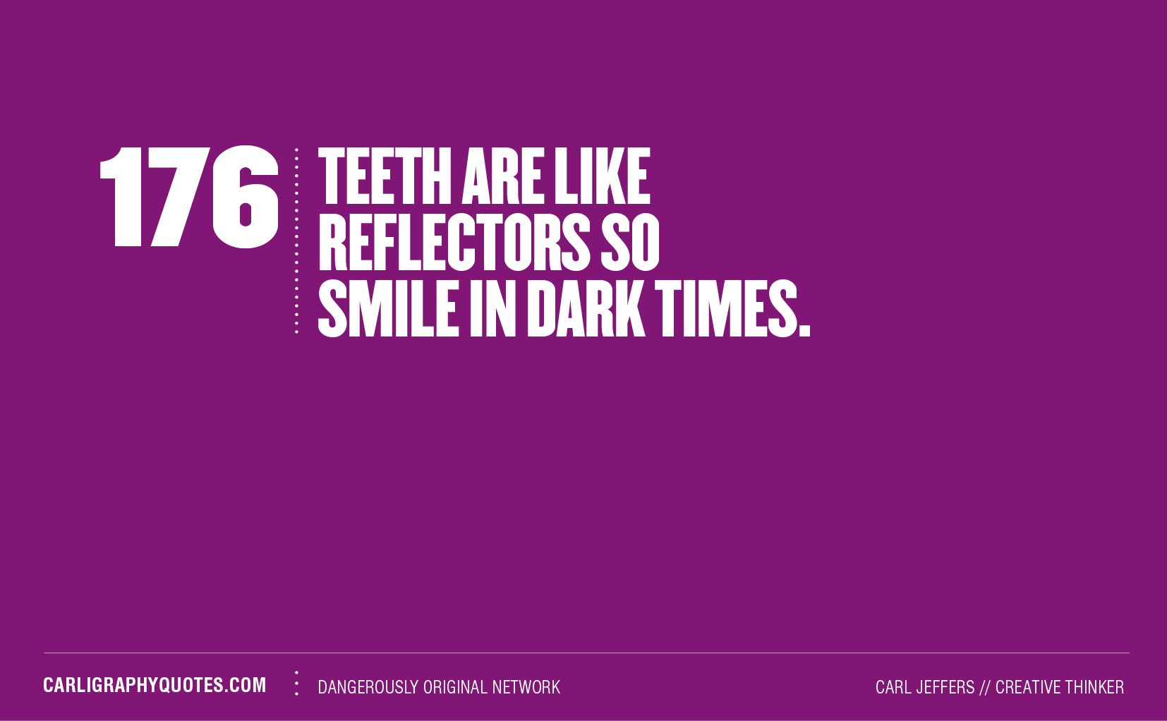 Dental Quotes Teeth Smile  Pinterest  Teeth Dental And Dental Quotes