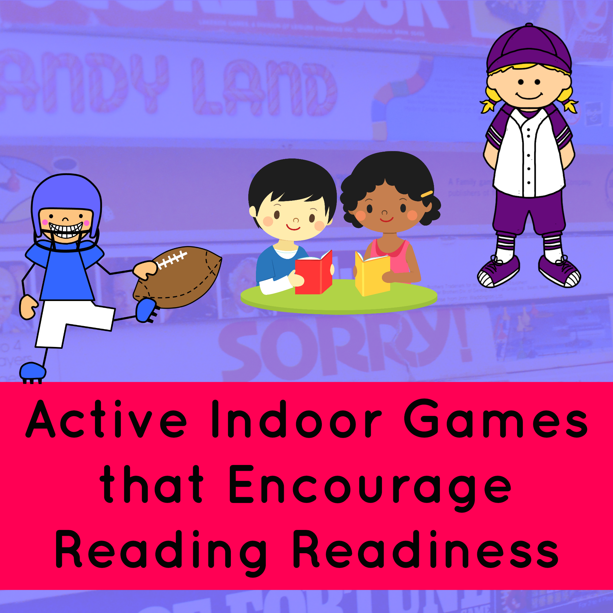 Help Your Child Get Ready To Read Active Games To