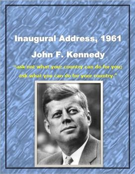John F Kennedy Inaugural Address 1961 What You Can Do For Your
