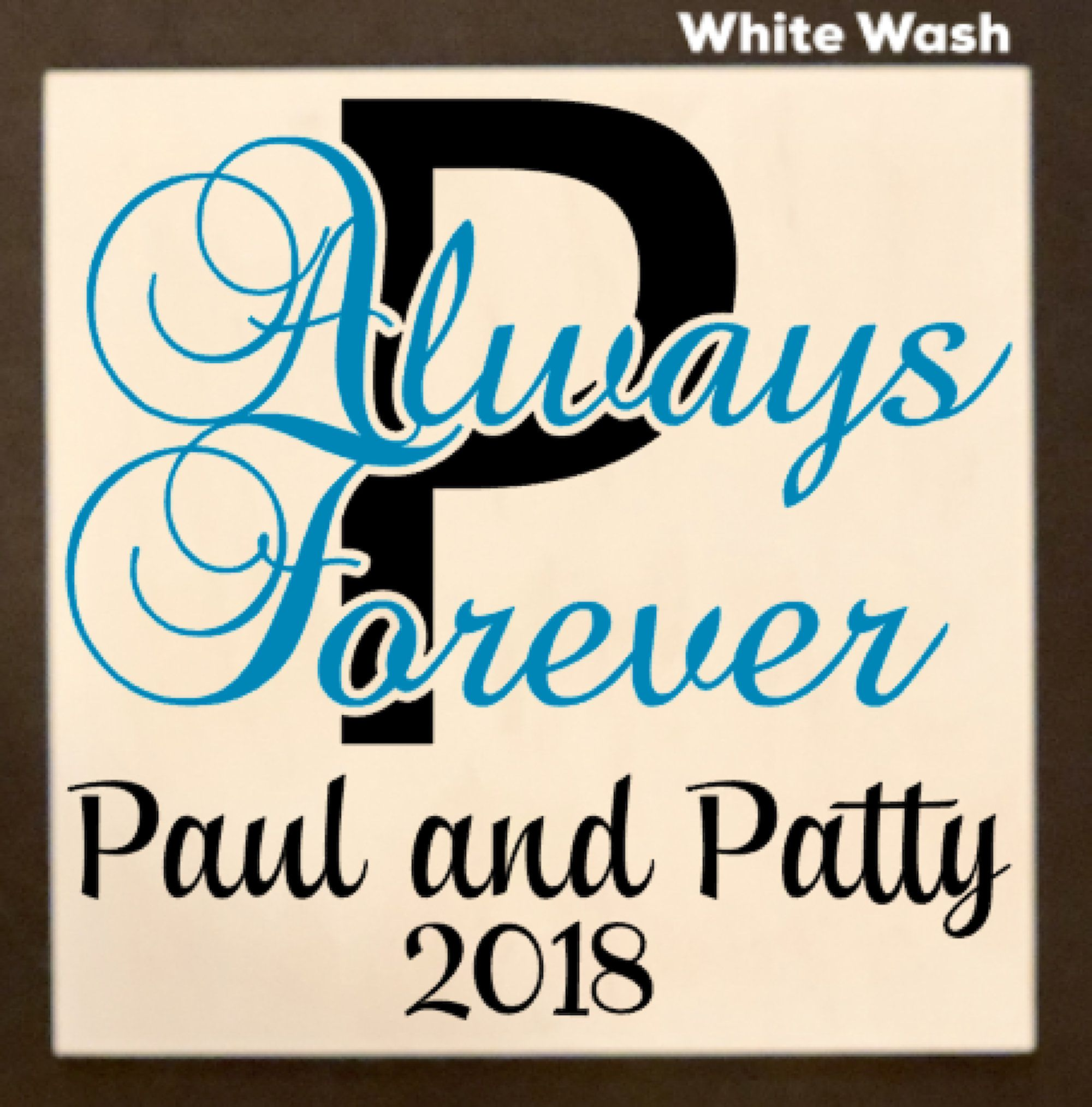 Personalized Always Forever Wood Sign Custom Name Year 12 X