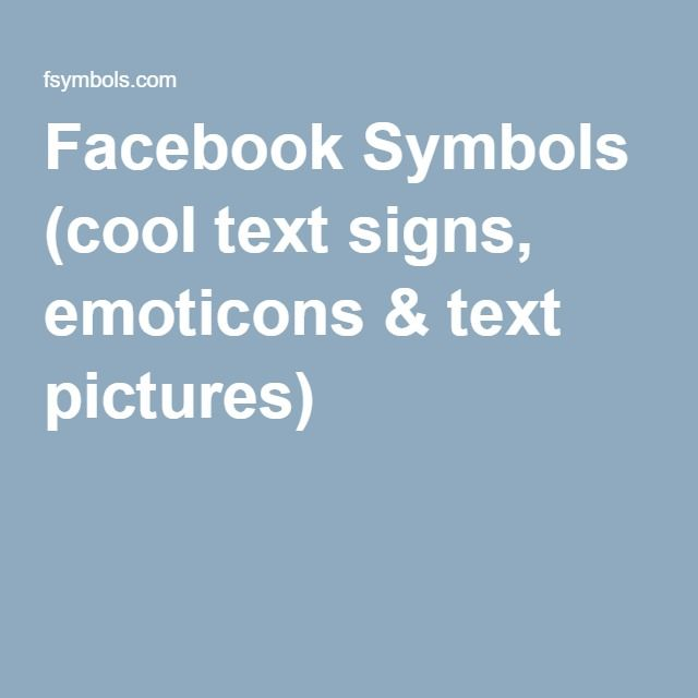 Facebook Symbols Cool Text Signs Emoticons Text Pictures