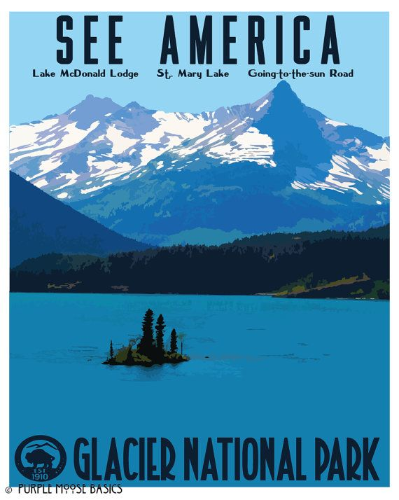 Glacier National Park Poster See America By Purplemoosebasics National Park Posters National Parks Travel Posters