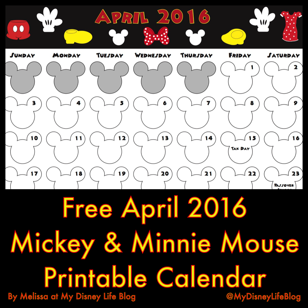 My Disney Life: April 2016 Calendar- Free printable Mickey and ...