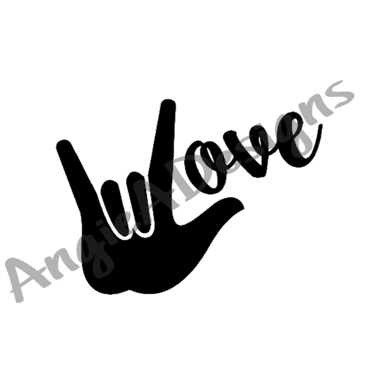 Love Asl I Love You Hand Svg By Angieadesigns On Etsy Https Www Etsy Com Listing 598220820 Love A Love Yourself Tattoo I Love You Signs Sign Language Art