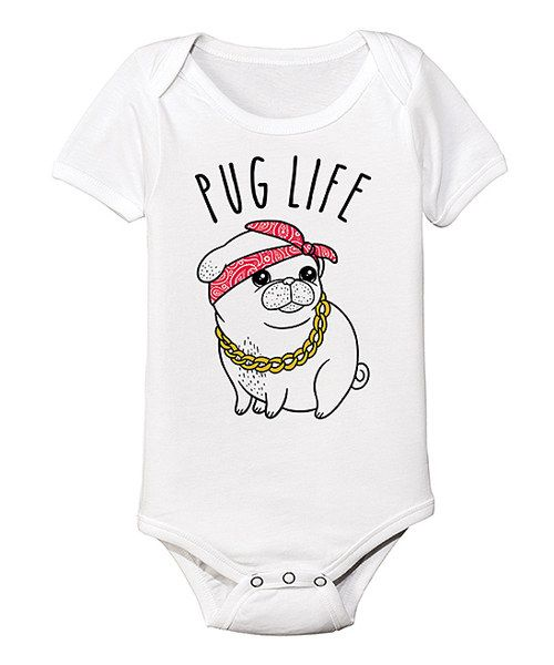 Another great find on #zulily! White Pug Life Chains Bodysuit - Infant by LC Trendz #zulilyfinds