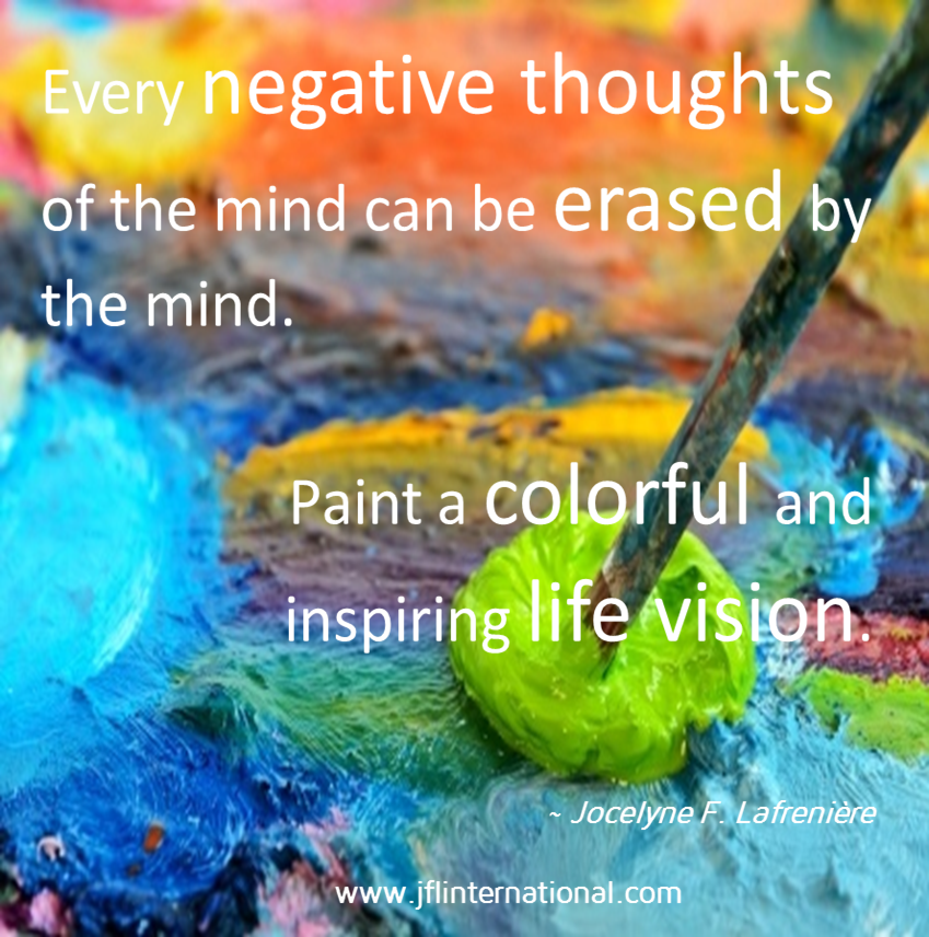 Paint a colorful and inspiring life vision.