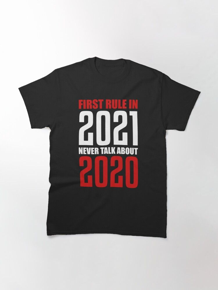 First Rule in 2021 : Never talk About 2020 Classic