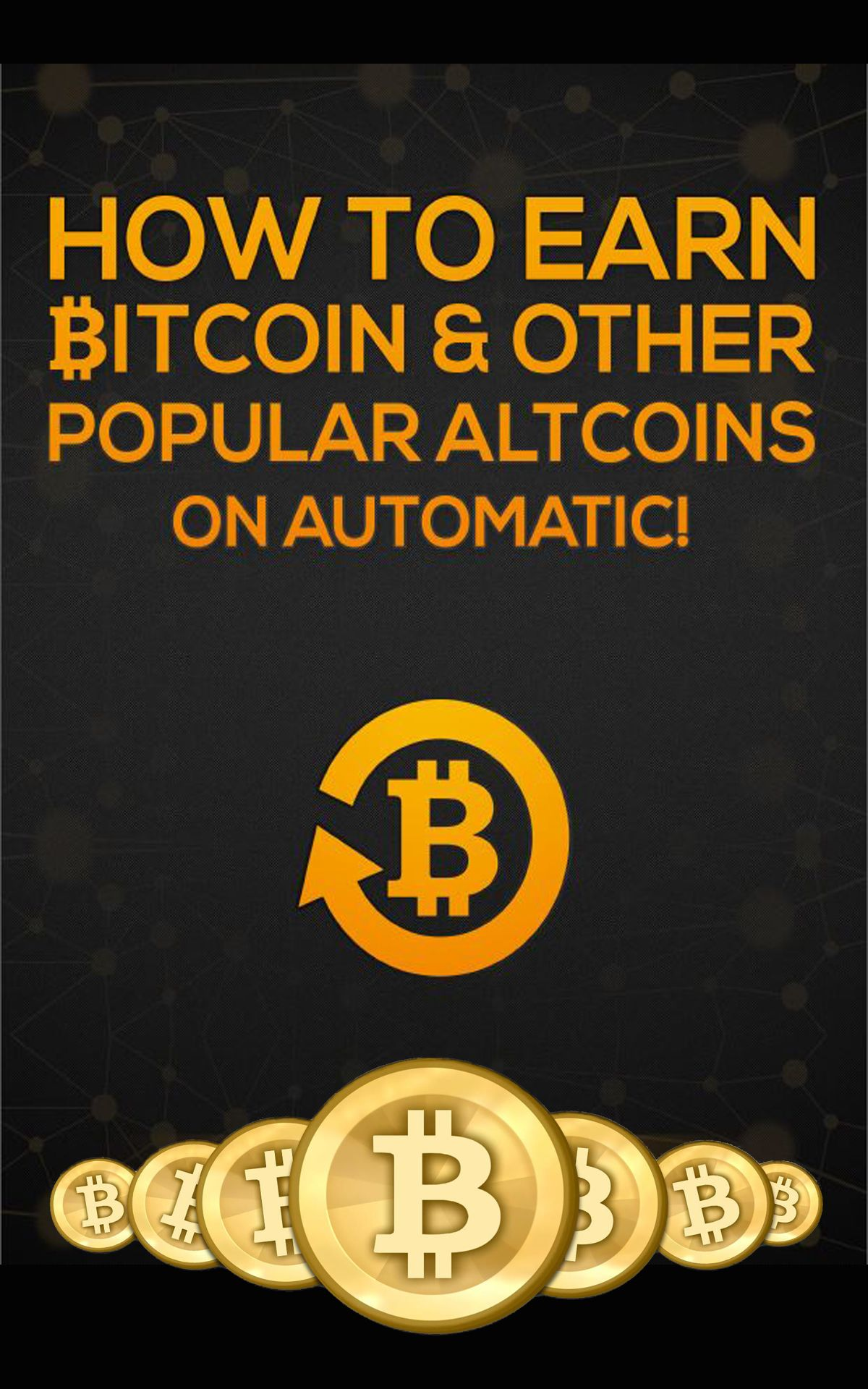 Free Ebook On How To Earn Bitcoin On Automatic Get Your Copy Today -