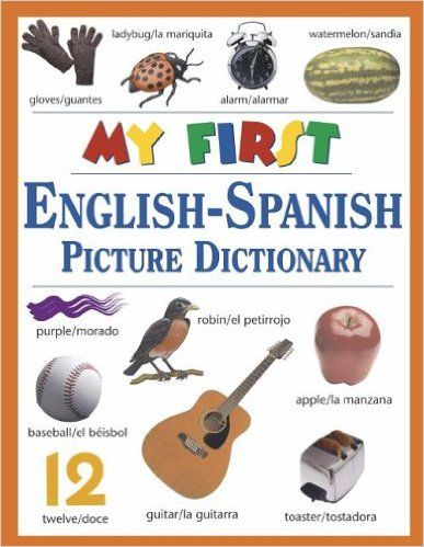 My First English-Spanish Picture Dictionary: Ted Williams, Karol
