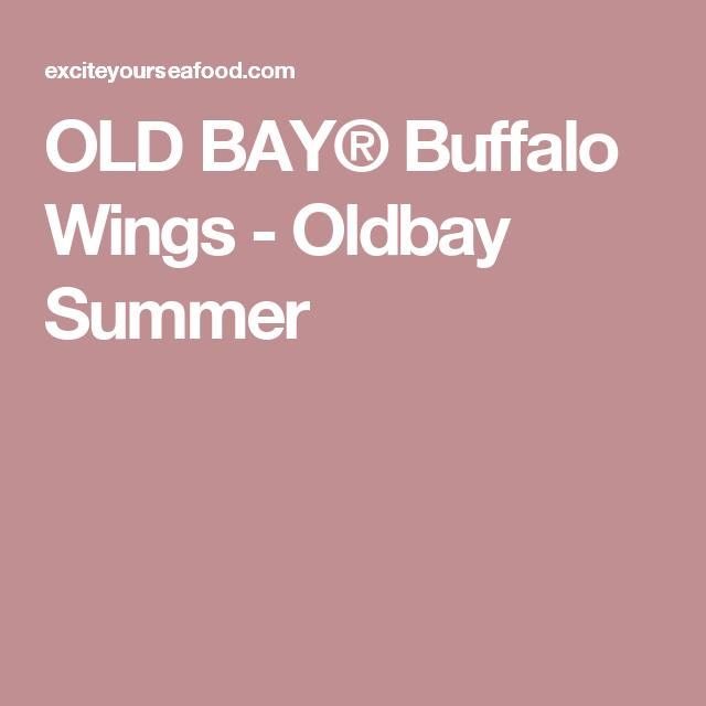 OLD BAY® Buffalo Wings - Oldbay Summer