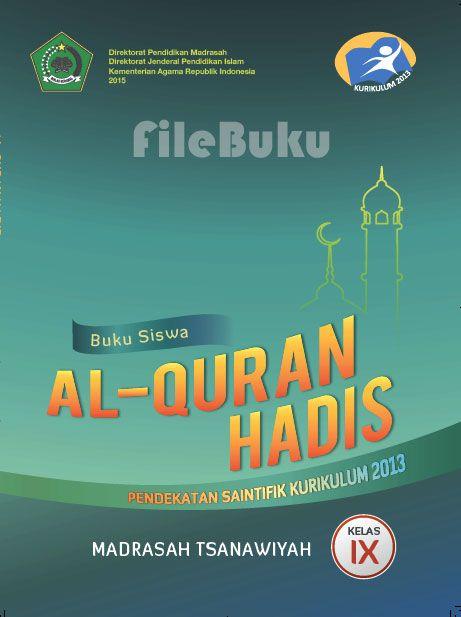 Al Qur An Hadis Buku Siswa Kelas 9 Ix Kurikulum 2013 Revisi Kurikulum Buku Pendidikan