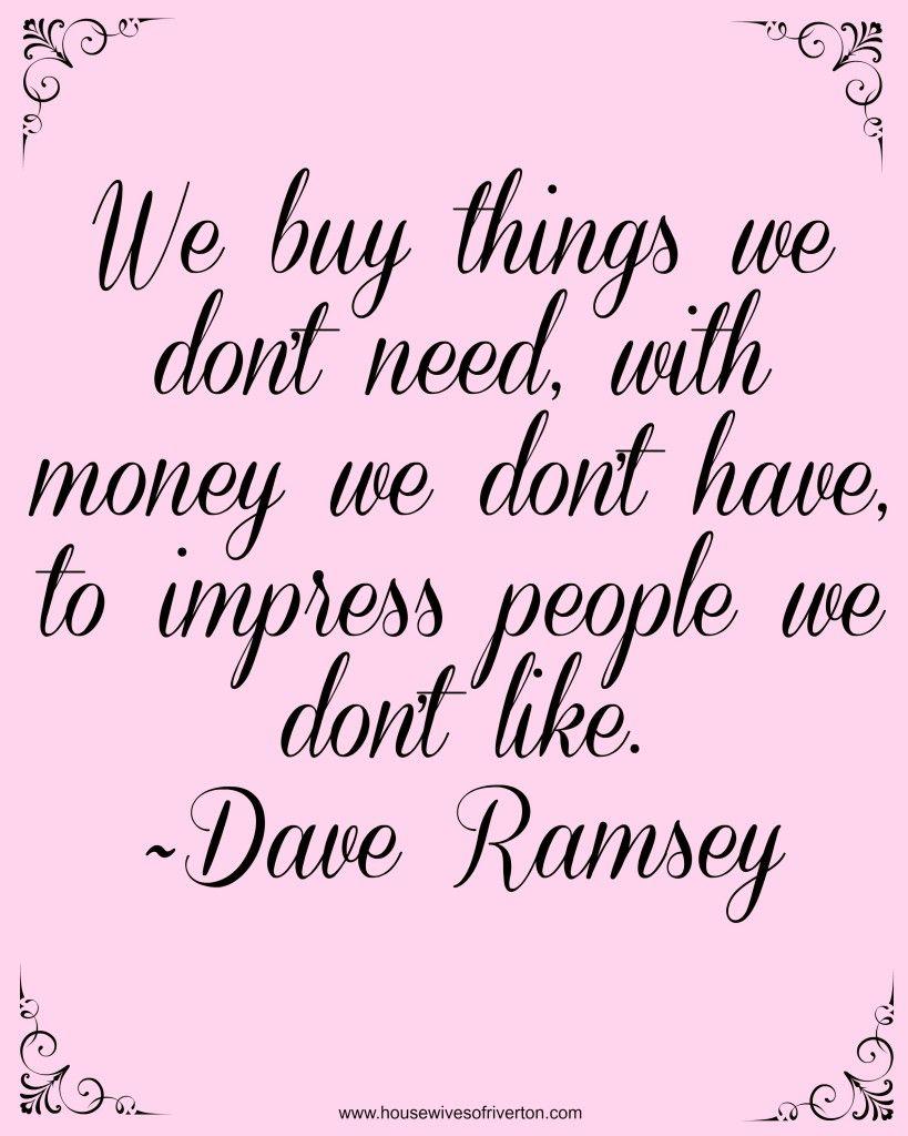 Dave Ramsey Financial Peace University Financial Quotes Money Quotes Financial Peace University