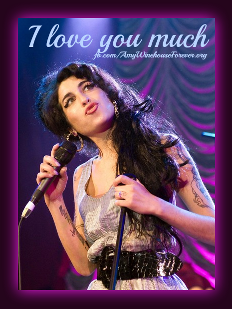 I love you much amy winehouse