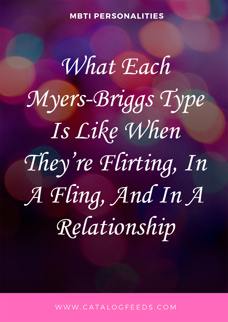 What Each Myers-Briggs Type Is Like When They're Flirting