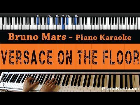 Bruno Mars - Versace On The Floor - Piano Karaoke / Sing