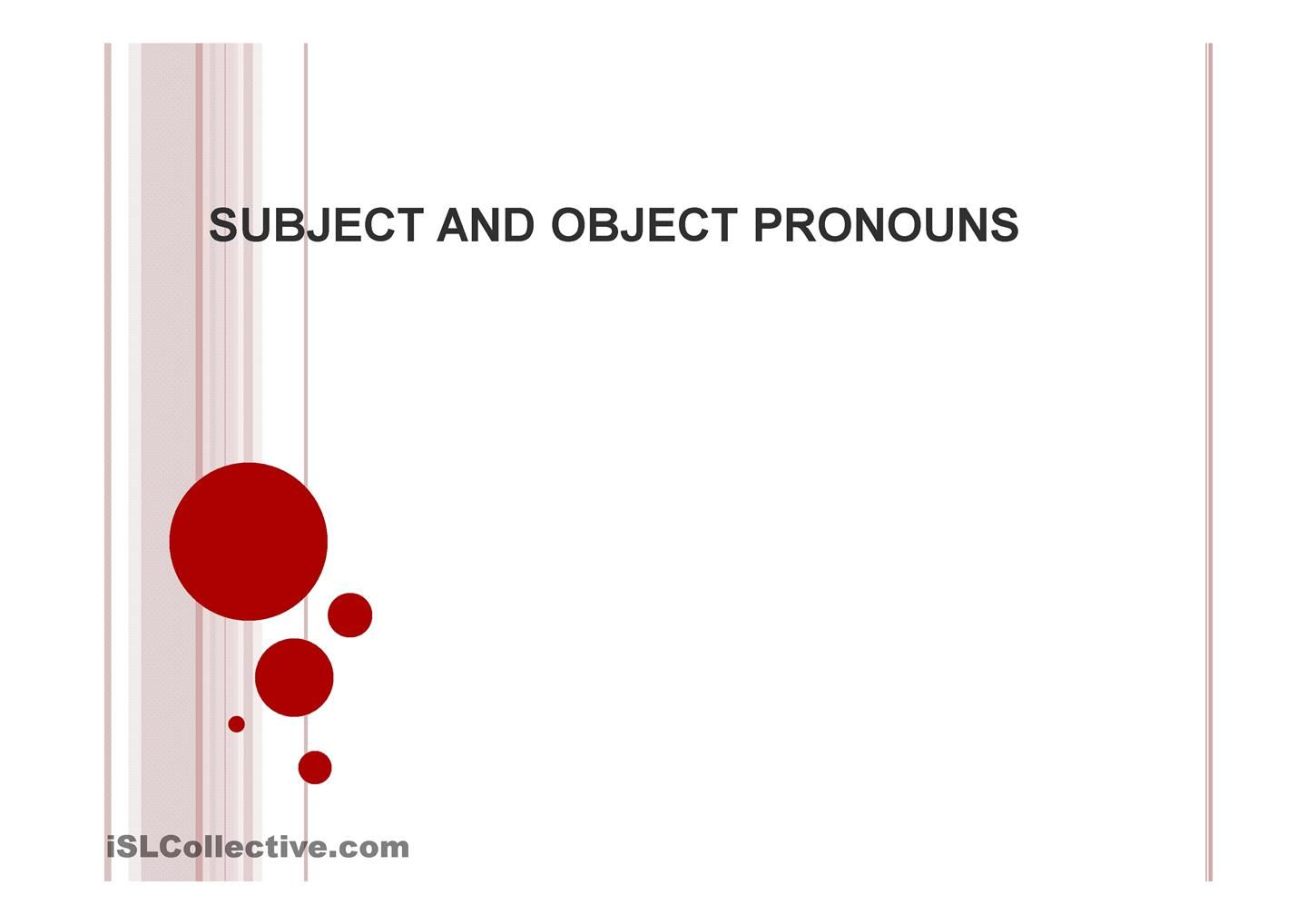 Subject and Object Pronouns | ESL Powerpoints of the day | Pinterest