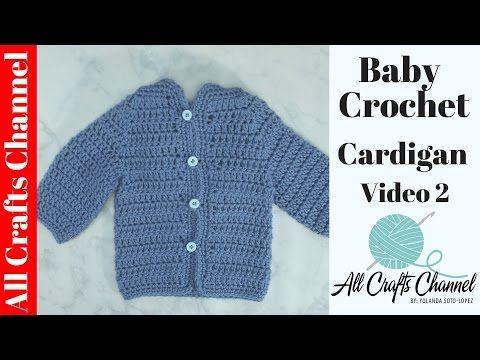 Easy to crochet baby cardigan (video 2) / baby sweater chambrita en ...
