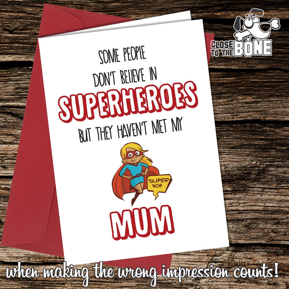 #125 Super Mum MOTHERS DAY or BIRTHDAY Card Funny Rude Humour Mothers Day  | eBay