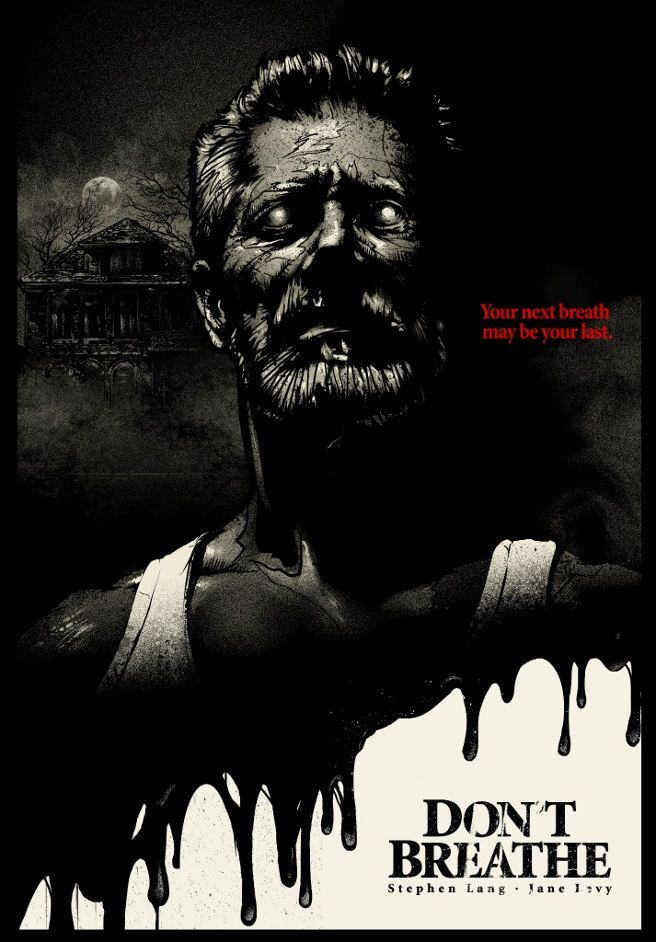 Don't Breathe by Paul Ainsworth | Film posters art, Movie ...