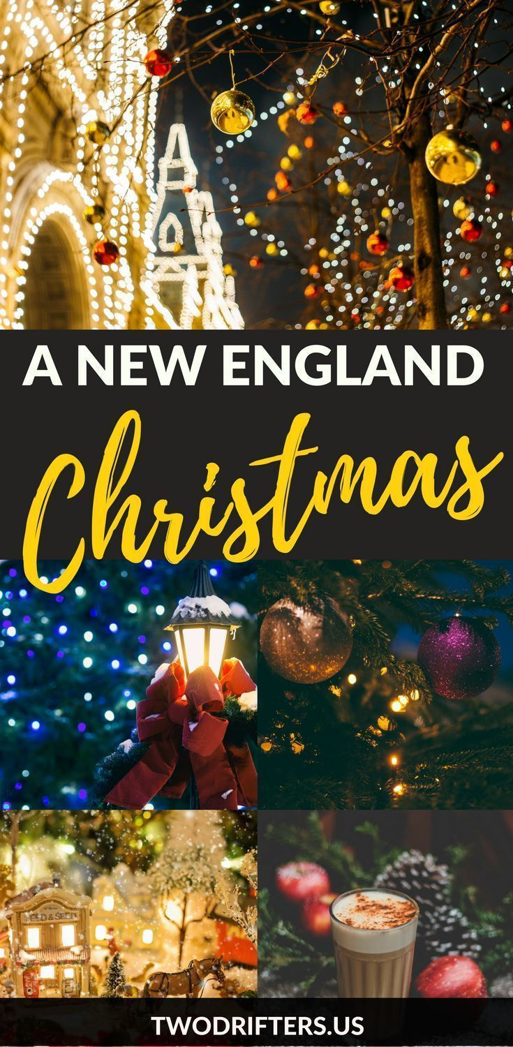 Best Places to Celebrate Christmas in New England (With