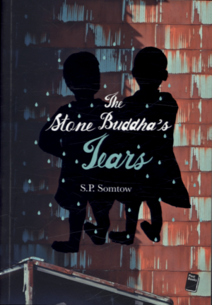 """""""The Stone Buddha's Tears"""" the story of the struggle between children and society, high level of corruption, the purpose of the political game that affect the life of an innocent.   A novel by S.P. Somtow"""