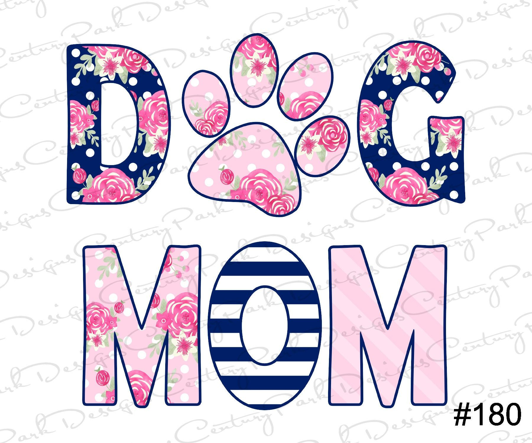 DOG MOM Ready to Press Sublimation Transfer
