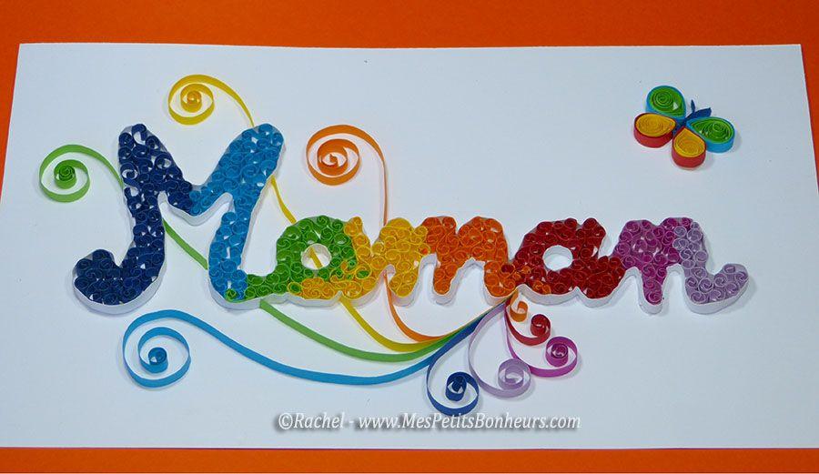 1f10878545df Maman - bricolage d un mot en quilling et cadre pour la fête des mères.  carte maman fete des meres quilling Idées Activités Anniversaire, Idée  Cadeau ...