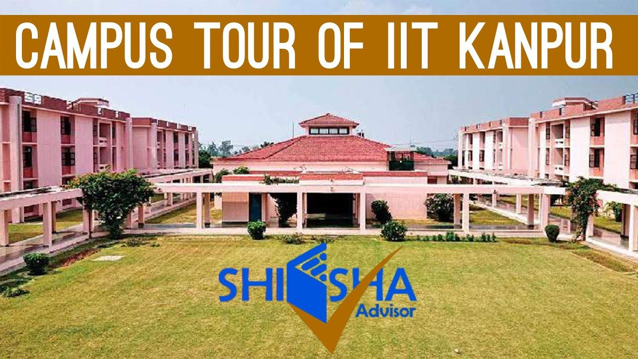 IIT Kanpur Campus Tour Indian Institute of Technology