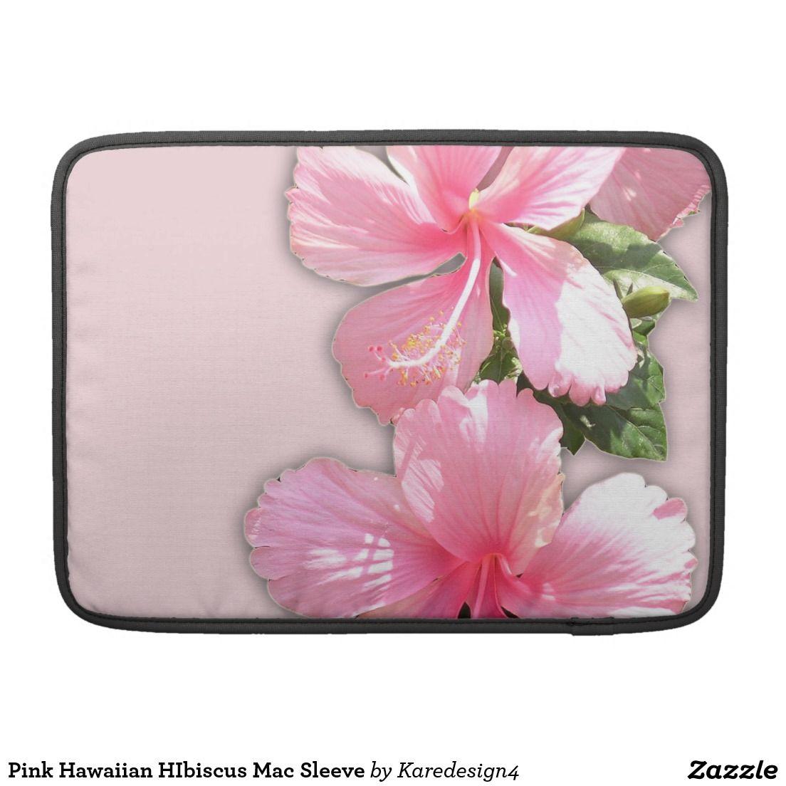 Pink Hawaiian HIbiscus Mac Sleeve Sleeve For MacBook Pro