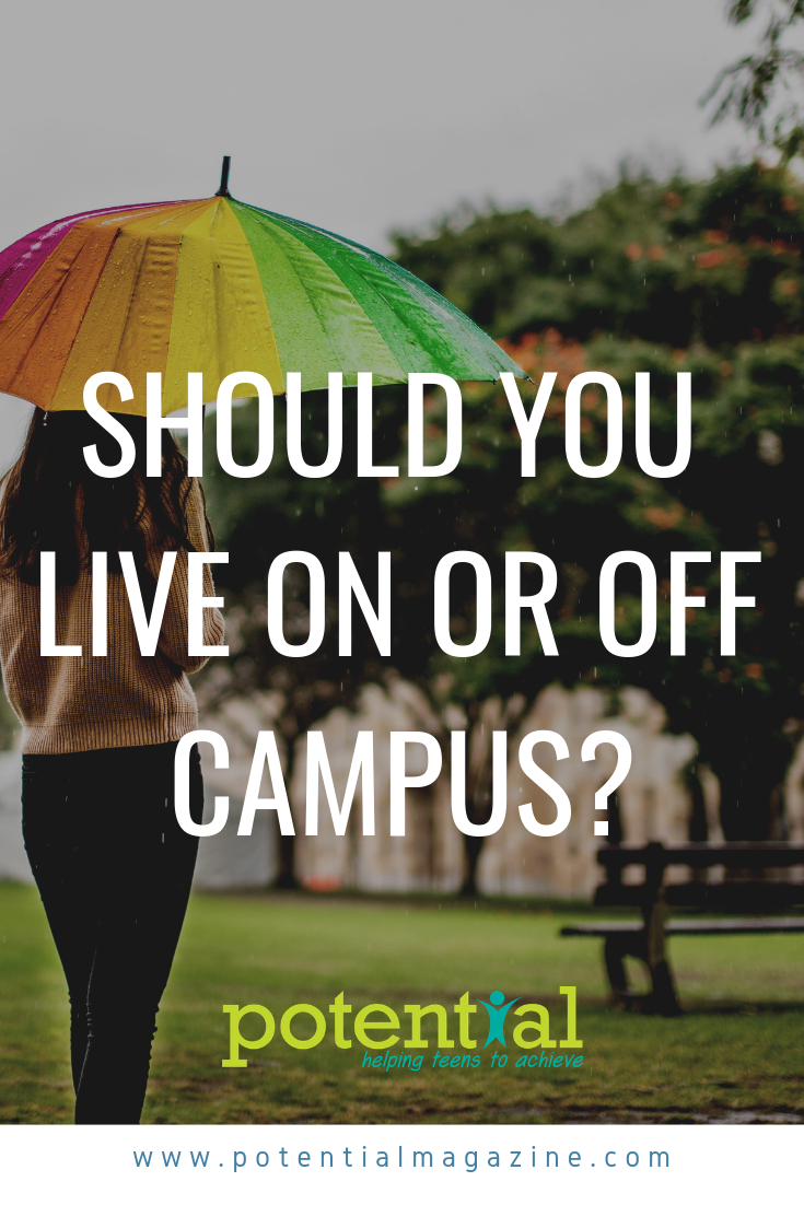 The Choice Between On Or Off Campus Housing Can Have A Major Impact On A Student S Education And Their Overall Experience So It Shouldn Apply For Student Loans