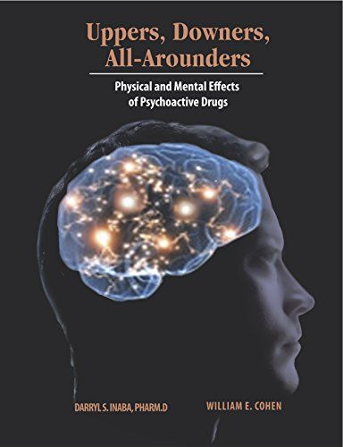 Uppers Downers And All Arounders 8thed By Darryl S Inaba Https Www Amazon Com Dp 092654439x Ref Cm Sw R Pi Dp X Tpp1zb5wwsn Downer Paperbacks Science Books