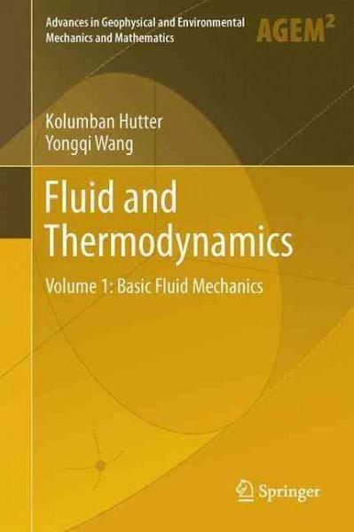 Fluid and Thermodynamics: Basic Fluid Mechanics
