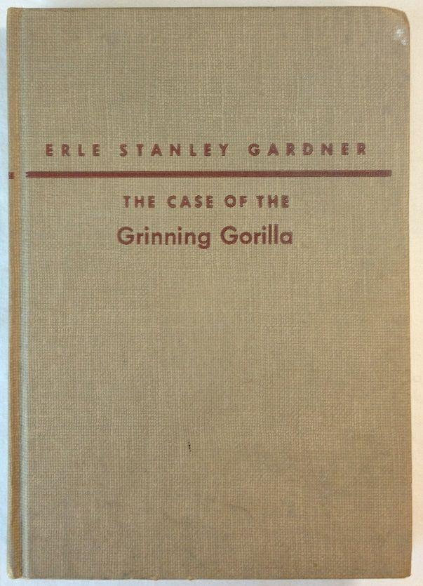 The Case of The Grinning Gorilla by Erle Stanley Gardner (1952, HC) Bk 42