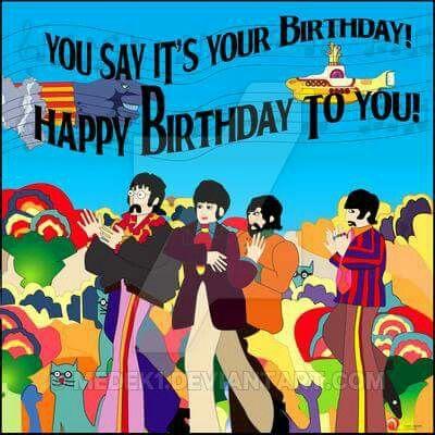 Happy Happy Birthday Happy Birthday Man Happy Birthday Hippie Beatles Birthday