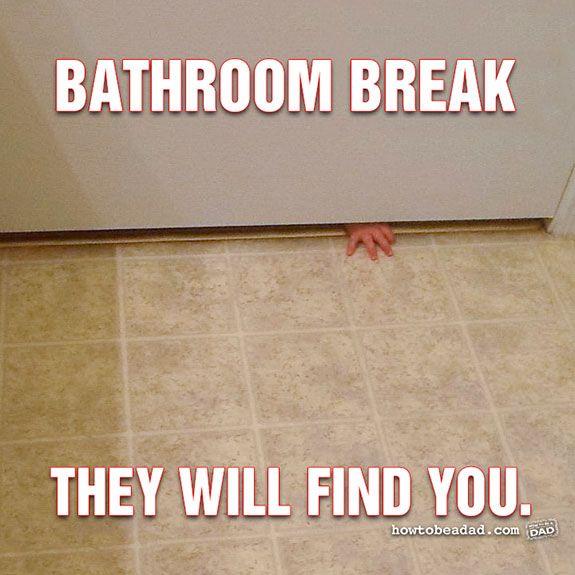 Bathroom Privacy Bwahahahaha Haha Funny Mom Memes Make