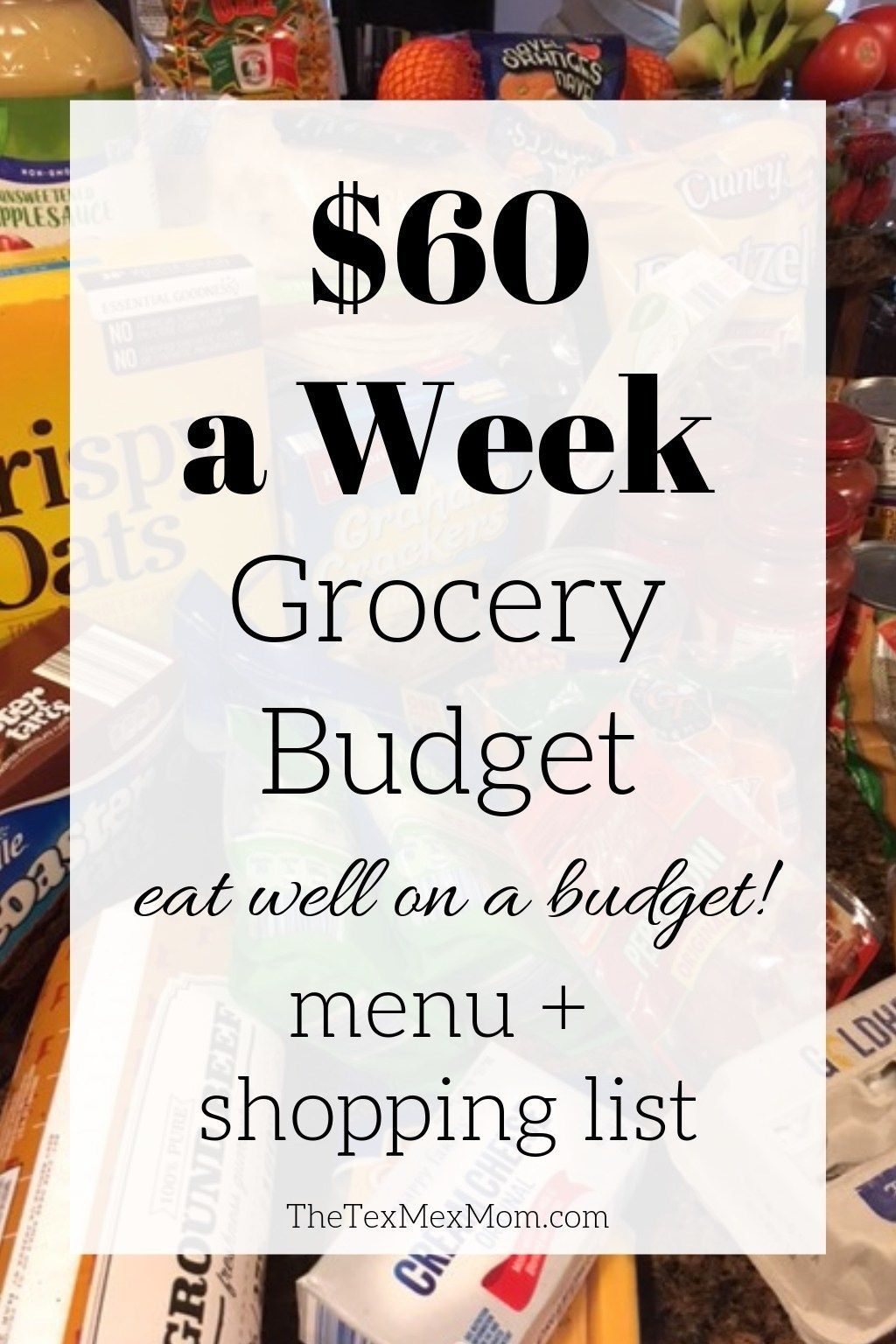 $60 Weekly Grocery Budget - The Tex-Mex Mom
