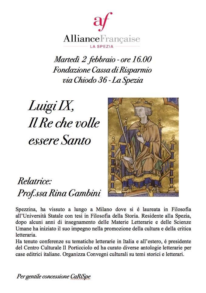 """MedioEvo Weblog: """"Luigi IX, il Re che volle essere Santo"""", conferenza a La Spezia"""
