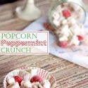Popcorn Peppermint Crunch