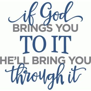 Silhouette Design Store: If God Brings You To It Phrase