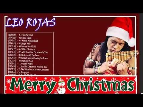 top 30 christmas songs leo rojas pan flute christmas 2018 merry christmas songs list all time youtube