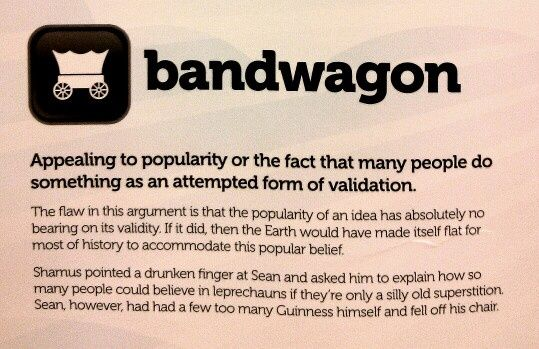 the bandwagon fallacy