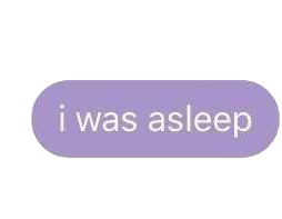 Purple Text Message I Was Asleep Polyvore Moodboard Filler Purple Aesthetic Aesthetic Stickers Purple