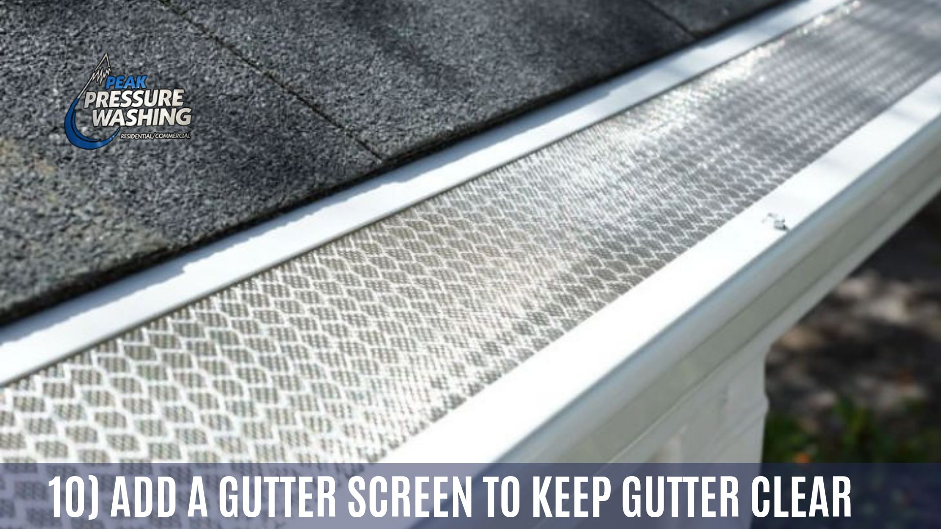 10 Add A Gutter Screen To Keep Gutter Clear Cleaning Gutters Gutter Screens Gutter