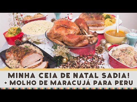 Minha ceia de Natal Sadia + Molho de Maracujá