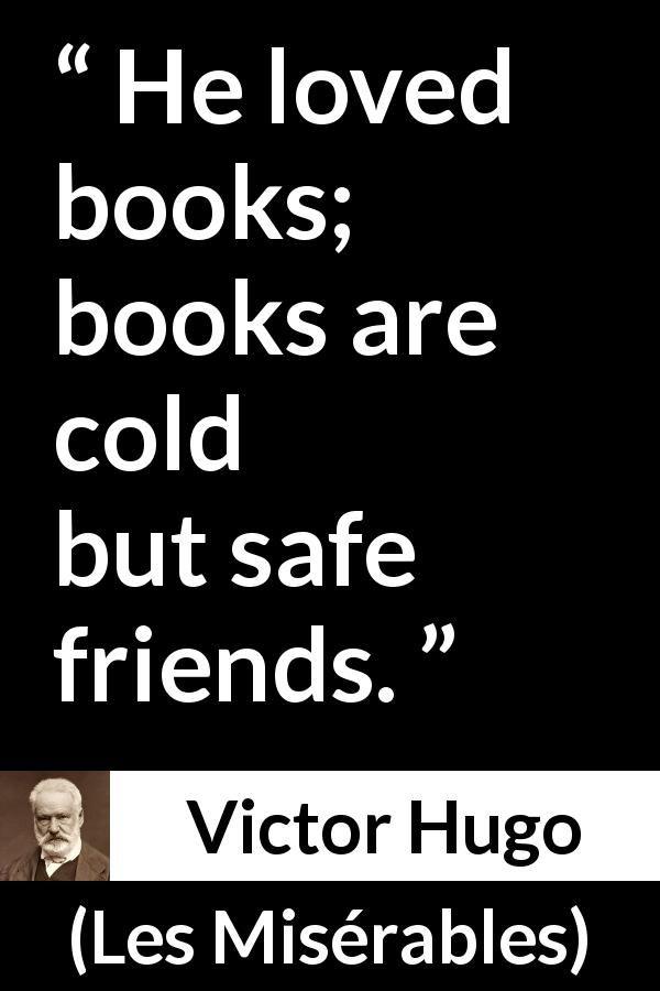 "victor hugo about friendship ""les miserables"" victor"
